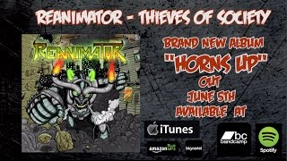 REANIMATOR - Thieves Of Society (NEW SONG 2015)