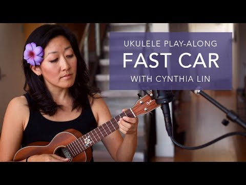 Fast Car  Ukulele PlayAlong