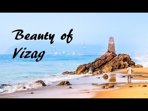 Visakhapatnam (VIZAG) - The city of destiny