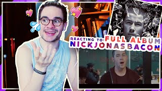 REACTING TO: NICK JONAS - BACON FT TY DOLLA $IGN + FULL ALBUM // JONAS GRANCHA