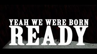 All Good Things - Born Ready (Official Lyric Video)