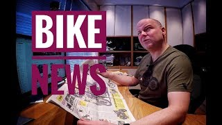 Bike News Monthly - February 2018 Review
