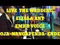 - INSOS KOFIAU -LIVE -WEDDING ELIAS & ANY -COVER DANSA- EMKR VOICE RIKAR OJA- NANGAPENDA- ENDE