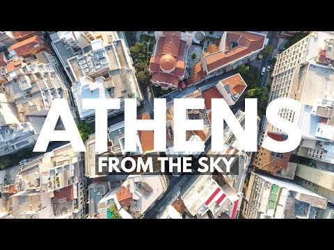 ATHENS FROM THE SKY -- DJI Phantom 4