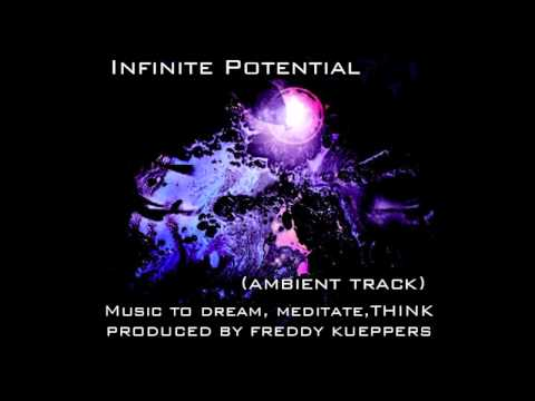 Infinite Potential-Freddy Kueppers (Meditation Music-Spiritual Listening)