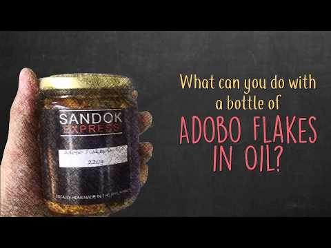 Sandok Express Adobo Flakes in Oil 3 Ways
