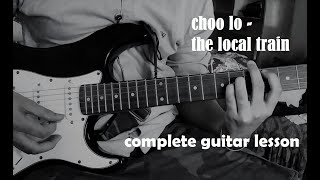 Choo Lo The local train complete guitar lesson chords both solos.mp3