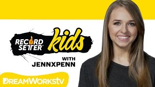 How To Set A World Record with JENNXPENN | RecordSetter Kids