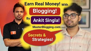 Advance Secret Strategies How to Earn With Blogging By Ankit Singla | MasterBlogging