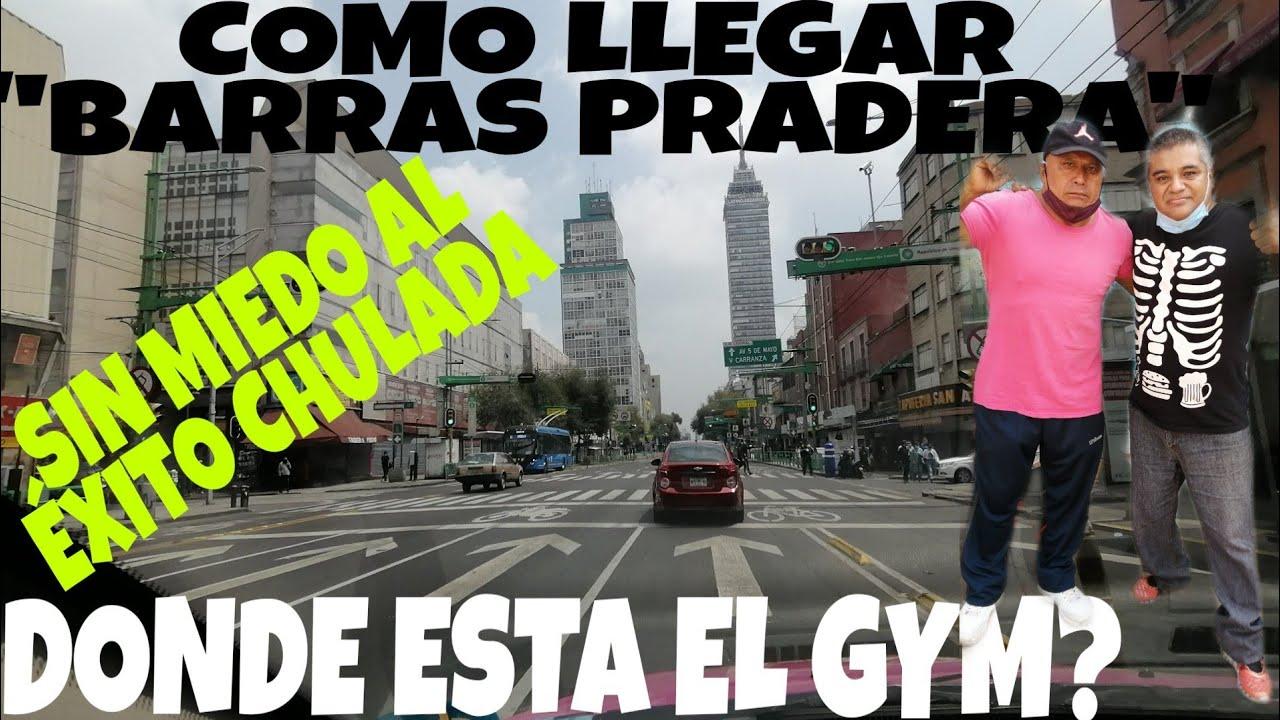 """Cómo llegar y dónde esta """"BARRAS PRADERA"""" SIN MIEDO AL EXITO, DESDE LA CD MX HASTA EL EDO MEXICO!!!"""