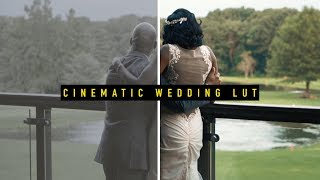 CINEMATIC WEDDING LUT 💍| **FREE DOWNLOAD**