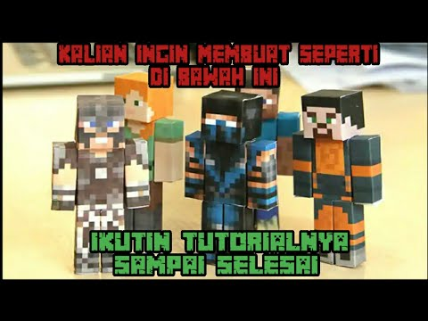 Cara Membuat Minecraft Mini Figure Dari Kertas Minecraft Tutorial Indonesia Youtube