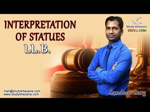 Interpretation of Statutes - Online Lectures by S K  Garg | Study Khazana