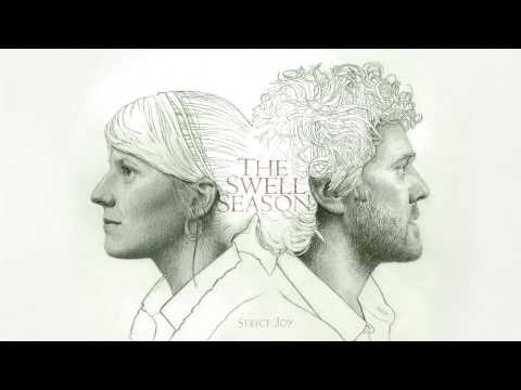 """The Swell Season - """"Back Broke"""" (Full Album Stream)"""