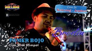 BRODIN [ PAMER BOJO ] New Pallapa Kencong - Jember