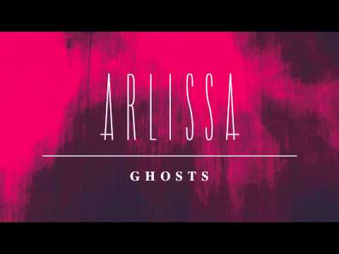 Arlissa - Ghosts