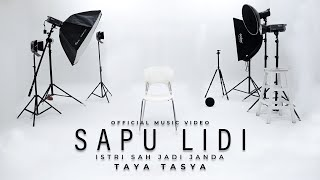 Taya Tasya - Sapu Lidi | Istri Sah Jadi Janda (Official Music Video)