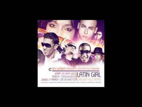 Latin Girl (Official Remix)