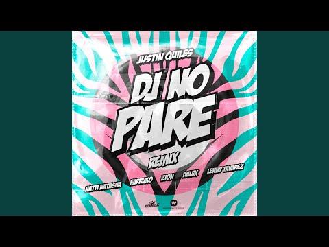 DJ No Pare (feat. Zion, Dalex, Lenny Tavrez) (Remix)