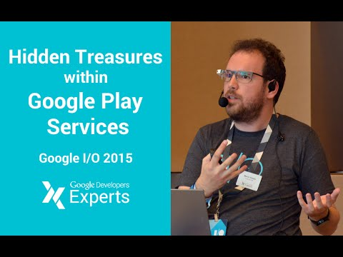 Google I/O 2015 - Google Developer Expert on Hidden Treasures within Google Play Services