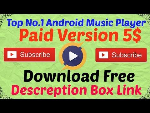 Android No 1 Music Player, Paid Version 5$ Here Is Free Download