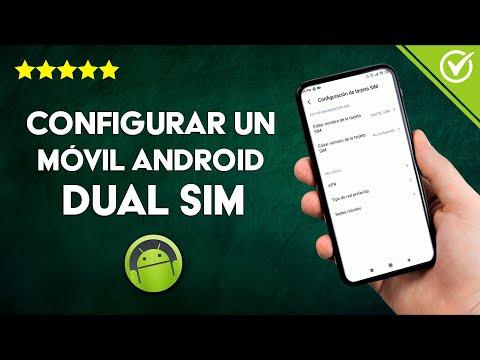 Qué es, Cómo Funciona y Configurar un Móvil Android Dual SIM, Ventajas y Desventajas