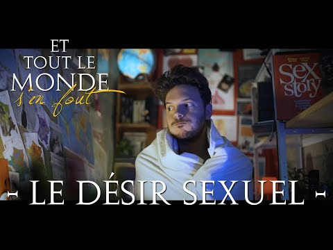 And nobody gives a shit # 5 - Sexual desire -