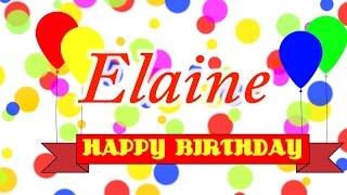 Happy Birthday Elaine Song