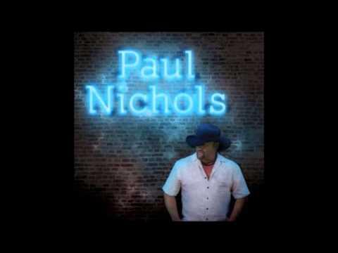 Paul Nichols - Only In My Dreams