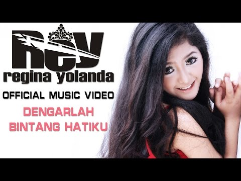 Regina Yolanda - Dengarlah Bintang Hatiku [Official Music Video HD]