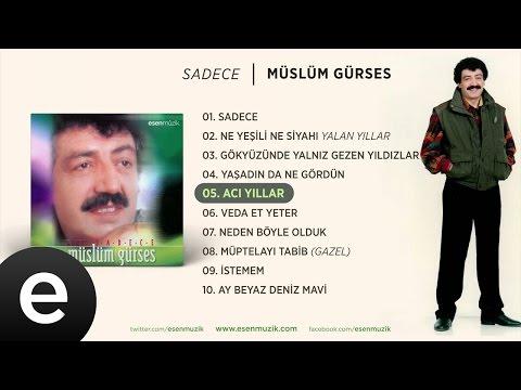 Acı Yıllar (Müslüm Gürses) Official Audio #acıyıllar #müslümgürses