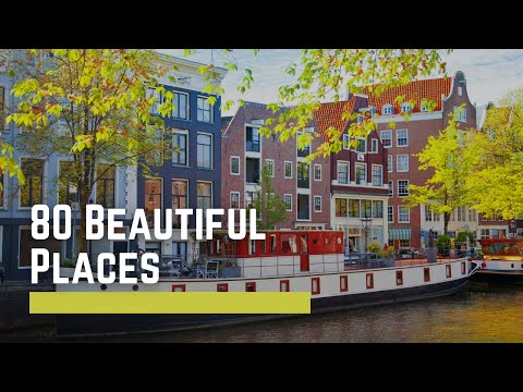 80 Most Beautiful Places on Earth Ever 2017 - YouTube