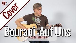 Andreas Bourani - Auf Uns | Gitarren Cover