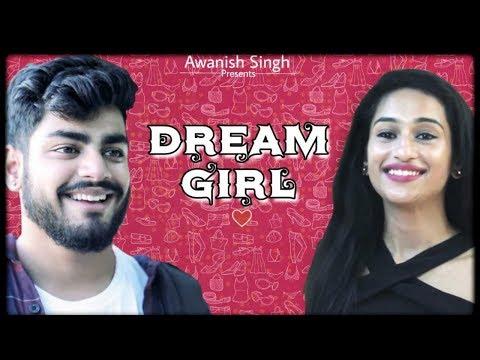 DREAM GIRL   Awanish Singh
