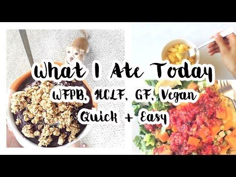 What I Ate Today - Vegan, WFPB, HCLF, GF ♥