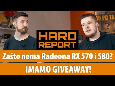 HARD-REPORT #14: Zašto ne možete kupiti Radeon RX 570 i 580?
