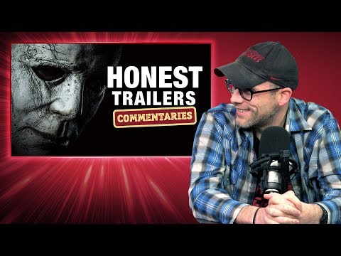 Honest Trailers Commentary - Halloween (2018)
