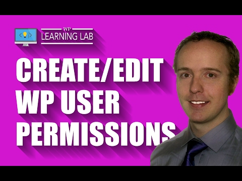 Create & Edit WordPress User Permissions Using The User Role Editor Plugin   WP Learning Lab