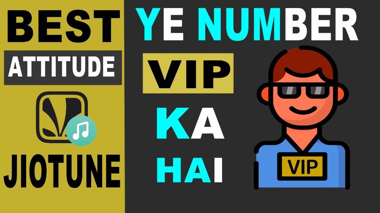 dekh bhai ye vip ka number hai jio caller tune attitude jio caller tune vip number