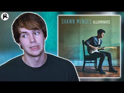 Shawn Mendes  Illuminate  Album Review