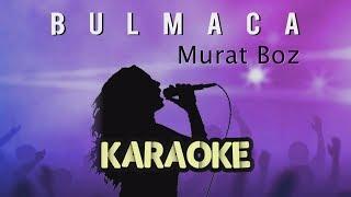 Murat Boz - Bulmaca (Karaoke Versiyon)