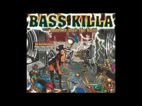 Bass Killa - Ghetto style