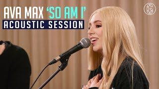 Ava Max - So Am I (Acoustic Performance) | 6CAST
