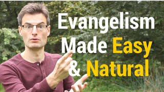 Leading People To Christ Made Natural, Easy And Fun!