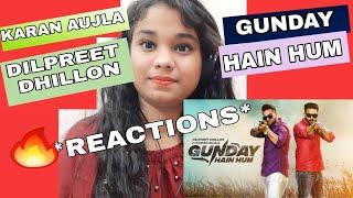 Girl s Reactions on Gunday Hai Hum By Dilpreet Dhillon Ft Karan Aujla