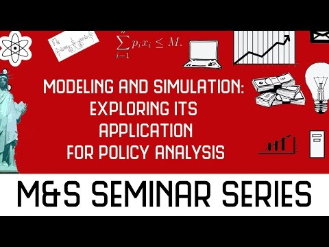Modeling and Simulation: Exploring Its Application for Policy Analysis