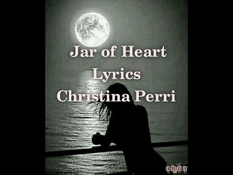 jar-of-heart-christina-perri-song-lyrics