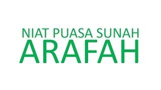 NIAT PUASA SUNAH ARAFAH 2017 Video