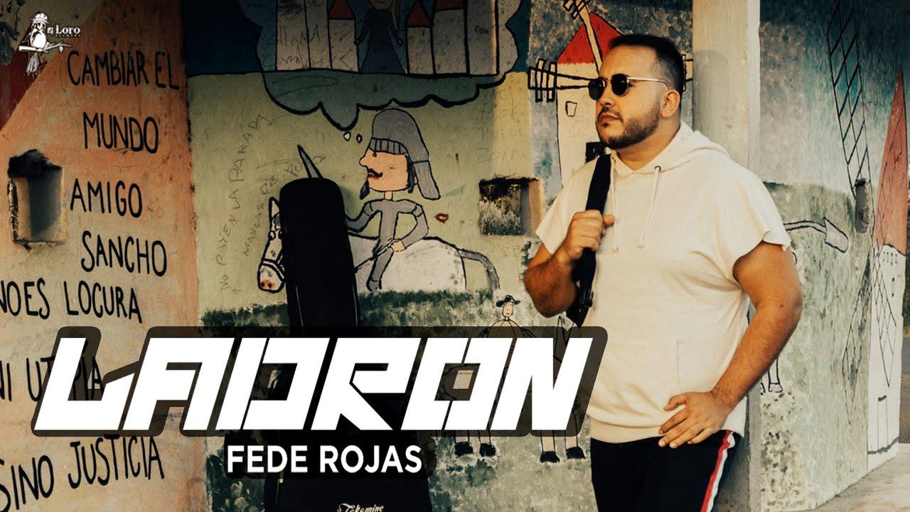 Download Fede Rojas - LADRÓN (Video Oficial)