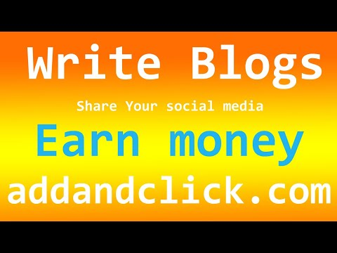 addnadclick.com creating blog and sharing